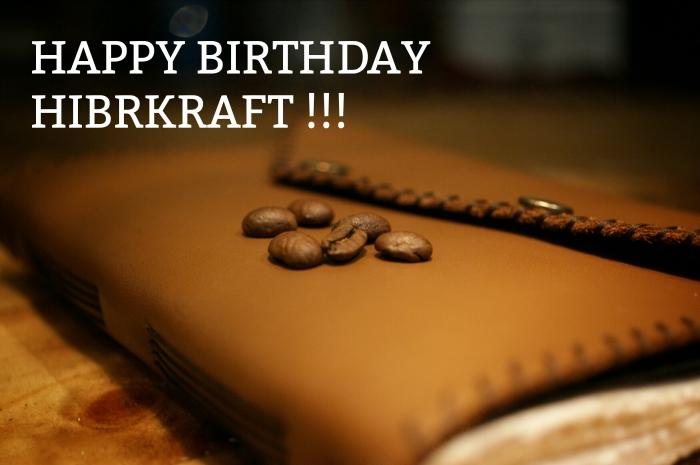 Happy Birthday Hibrkraft!